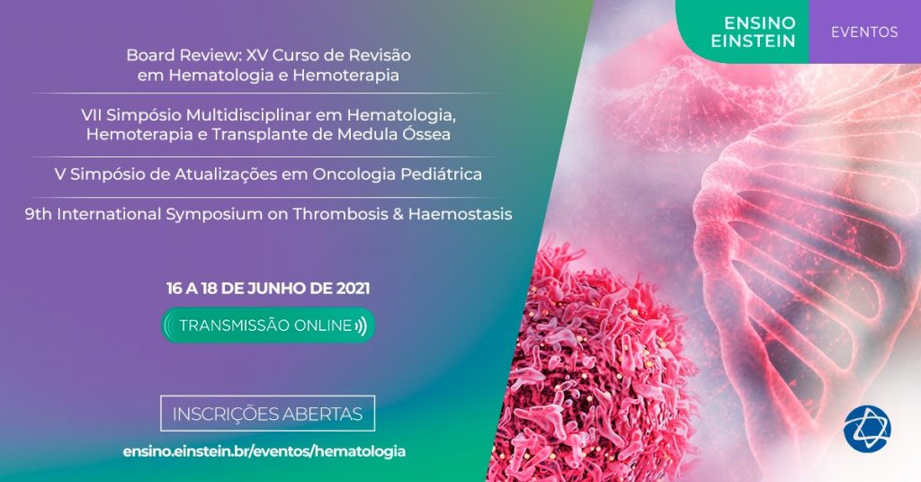 Anahp apoia | Board Review: XV Curso de Revisão em Hematologia e Hemoterapia, do Hospital Israelita Albert Einstein